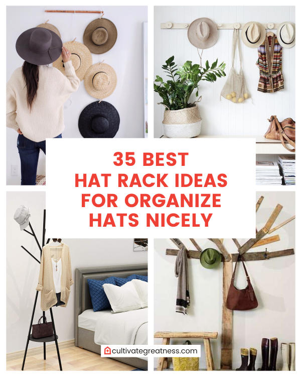 35 Best Hat Rack Ideas For Organize Hats Nicely Cultivate Greatness
