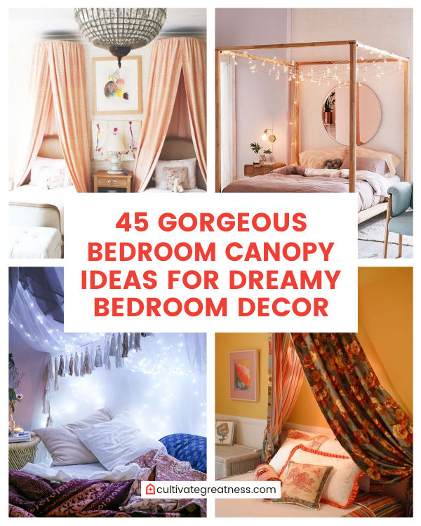 45 Gorgeous Bedroom Canopy Ideas for Dreamy Bedroom Decor ...