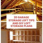 Garage Storage Loft Tips and DIY Loft Storage Plan